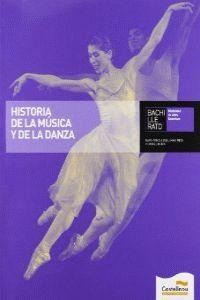 HISTORIA DE LA MÚSICA Y LA DANZA (L+CD)