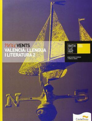 NOU VENTS. VALENCIÀ: LLENGUA I LITERATURA 2
