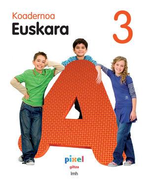 EUSKARA 3. KOADERNOA