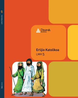ERLIJIO KATOLIKOA - LMH 5