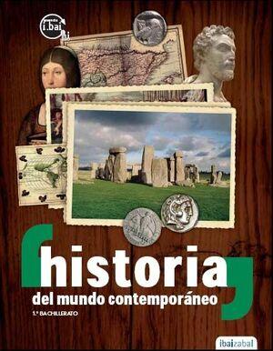 HISTORIA DEL MUNDO CONTEMPORNEO 1§ BACHILLERATO