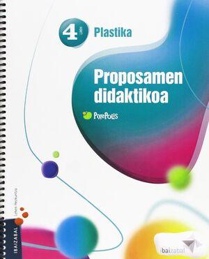 PLASTIKA LMH 4, PROPOSAMEN DIDAKTIKOA