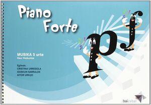 PIANO FORTE, MUSIKA 5 URTE, IKASLEAREN LIBURUA