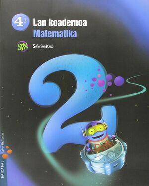 MATEMATIKA LMH 4 - 2. LAN KOADERNOA