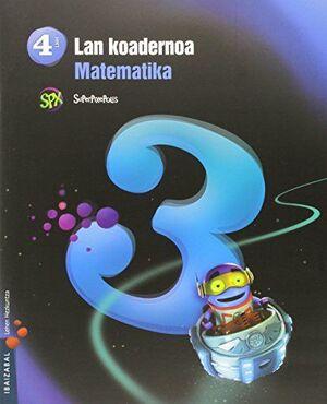 MATEMATIKA LMH 4 - 3. LAN KOADERNOA