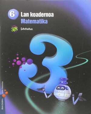 MATEMATIKA LMH 6 - 3. LAN KOADERNOA