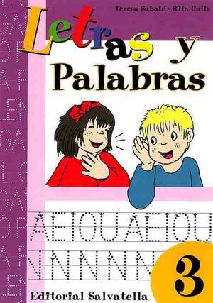 LETRAS Y PALABRAS, 3 EDUCACIÓN INFANTIL