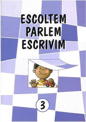 ESCOLTEM, PARLEM, ESCRIVIM 3