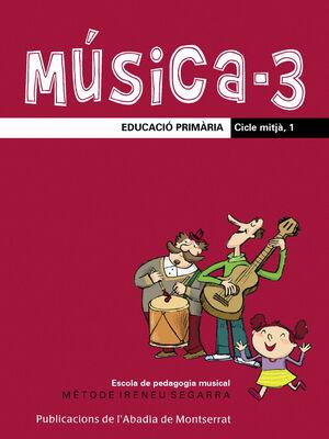 MÚSICA-3. EDUCACIÓ PRIMÀRIA. CICLE MITJÀ, 1