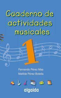CUADERNO DE ACTIVIDADES MUSICALES 1