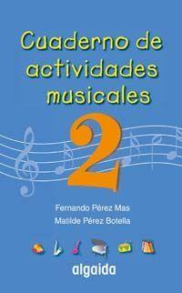 CUADERNO DE ACTIVIDADES MUSICALES 2