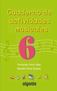 CUADERNO DE ACTIVIDADES MUSICALES 6