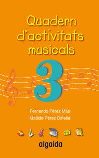 QUADERN D'ACTIVITATS MUSICALS 3