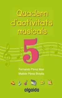 QUADERN D'ACTIVITATS MUSICALS 5
