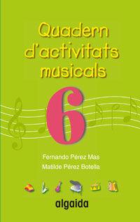 QUADERN D'ACTIVITATS MUSICALS 6