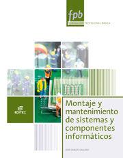 MONTAJE Y MANTENIMIENTO DE SISTEMAS Y COMPONENTES INFORMÁTICOS
