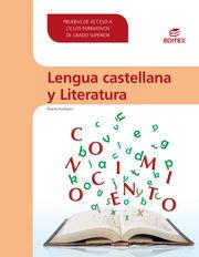 LENGUA CASTELLANA Y LITERATURA. PRUEBAS DE ACCESO A CICLOS FORMATIVOS DE GRADO S
