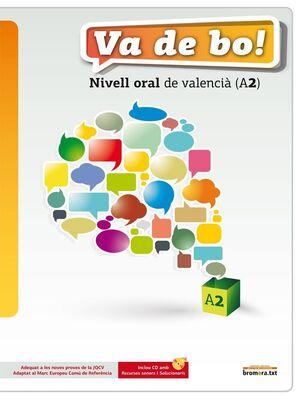 VA DE BO! NIVELL ORAL DE VALENCIÀ (A2)