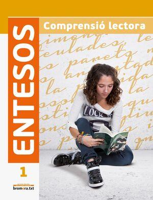 ENTESOS 1. COMPRENSIÓ LECTORA ESO