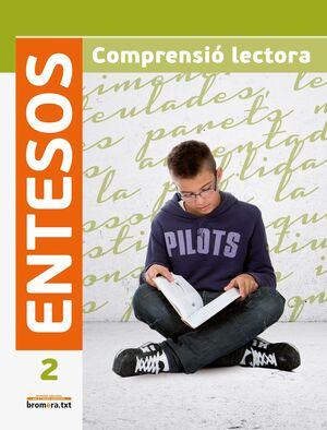 ENTESOS 2. COMPRENSIÓ LECTORA ESO