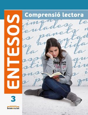 ENTESOS 3. COMPRENSIÓ LECTORA ESO