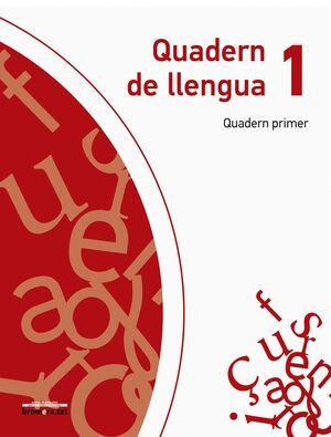 QUADERN DE LLENGUA 1. QUADERN PRIMER