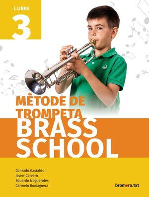 MÈTODE DE TROMPETA BRASS SCHOOL. LLIBRE 3