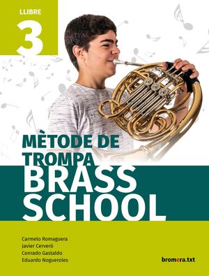 MÈTODE DE TROMPA BRASS SCHOOL. LLIBRE 3