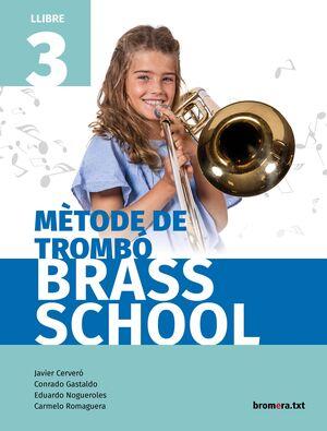 MÈTODE DE TROMBÓ BRASS SCHOOL. LLIBRE 3