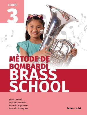 MÈTODE DE BOMBARDÍ BRASS SCHOOL. LLIBRE 3