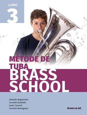 MÈTODE DE TUBA BRASS SCHOOL. LLIBRE 3
