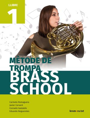 MÈTODE DE TROMPA BRASS SCHOOL. LLIBRE 1