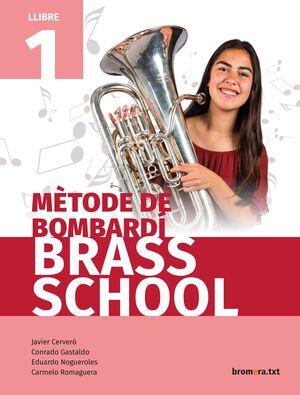 MÈTODE DE BOMBARDÍ BRASS SCHOOL. LLIBRE 1