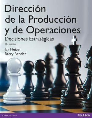 DIRECCIÓN DE LA PRODUCCIÓN Y OPERACIONES ESTRATÉGI