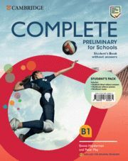 COMPLETE PRELIMINARY FOR SCHOOLS ENGLISH FOR SPANISH SPEAKERSSTUDENT'S PACK. (ST