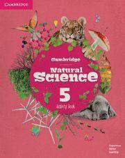 CAMBRIDGE NATURAL SCIENCE. ACTIVITY BOOK. LEVEL 5