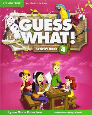 GUESS WHAT SPECIAL EDITION FOR SPAIN LEVEL 4 ACTIVITY BOOK WITH GUESS WHAT YOU C