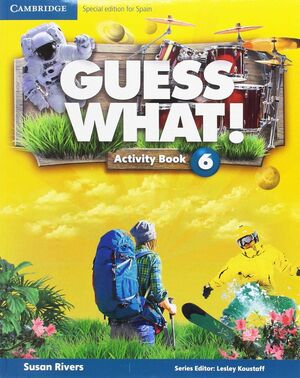 GUESS WHAT SPECIAL EDITION FOR SPAIN LEVEL 6 ACTIVITY BOOK WITH GUESS WHAT YOU C