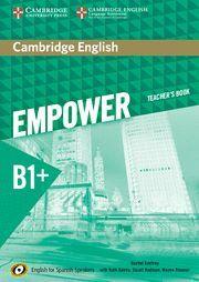 CAMBRIDGE ENGLISH EMPOWER FOR SPANISH SPEAKERS B1+ TEACHER'S BOOK
