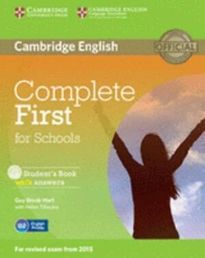 COMPLETE FIRST FOR SCHOOLS FOR SPANISH SPEAKERS STUDENT'S PACK WITH ANSWERS (STU