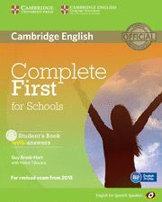 COMPLETE FIRST FOR SCHOOLS FOR SPANISH SPEAKERS STUDENT'S BOOK WITH ANSWERS WITH