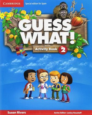GUESS WHAT SPECIAL EDITION FOR SPAIN LEVEL 2 ACTIVITY BOOK WITH GUESS WHAT YOU C