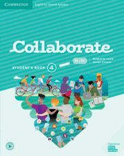 COLLABORATE ENGLISH FOR SPANISH SPEAKERS. STUDENT'S BOOK. LEVEL 4