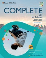 COMPLETE KEY FOR SCHOOLS ENGLISH FOR SPANISH SPEAKERS SECOND EDITION. STUDENT'S