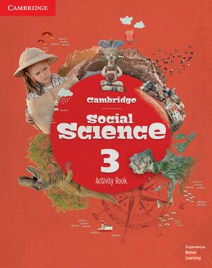 CAMBRIDGE SOCIAL SCIENCE. ACTIVITY BOOK. LEVEL 3