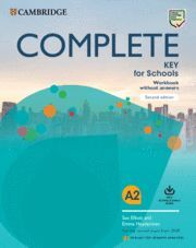COMPLETE KEY FOR SCHOOLS ENGLISH FOR SPANISH SPEAKERS SECOND EDITION. WORKBOOK W