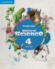 CAMBRIDGE NATURAL SCIENCE. PUPIL'S BOOK. LEVEL 4