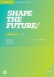 SHAPE THE FUTURE. WORKBOOK. LEVEL 1
