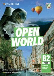OPEN WORLD FIRST ENGLISH FOR SPANISH SPEAKERS. STUDENT'S BOOK WITH ANSWERS.