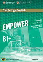 CAMBRIDGE ENGLISH EMPOWER FOR SPANISH SPEAKERS B1+ WORKBOOK WITH ANSWERS, WITH D